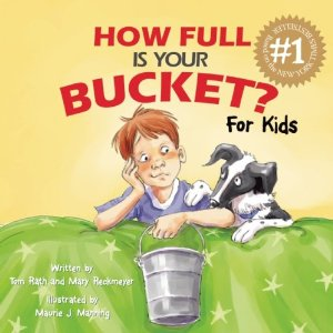 """How Full is Your Bucket? for Kids"""